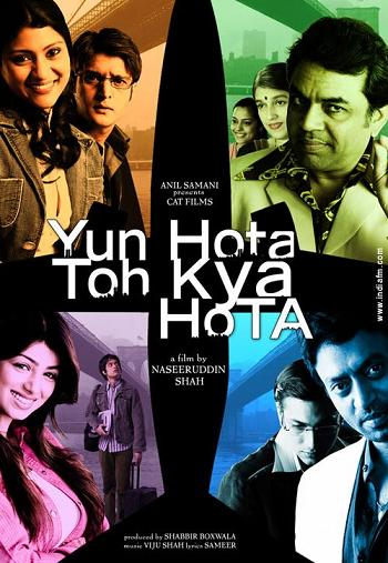 Yun Hota Toh Kya Hota: What If…? (2006)