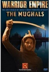 Warrior Empire – The Mughals (2006) – Documentary