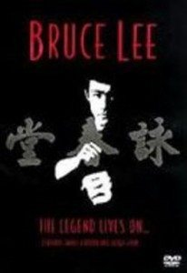 Bruce Lee – The Legend Lives On (2002)