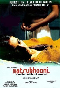 Matrubhoomi – A Nation Without Women (2003)