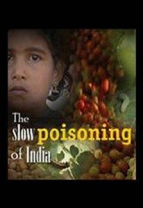 Slow Poisoning of India – Documentary