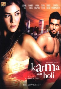 Karma, Confessions and Holi (2009)
