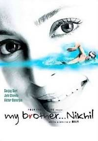 My Brother… Nikhil (2005)