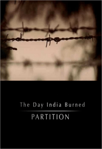 The Day India Burned – Partition (1947) – Documentary