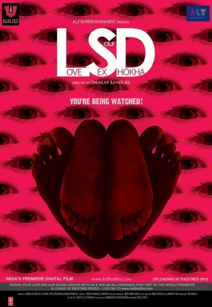LSD – Love, Sex Aur Dhokha (2010)