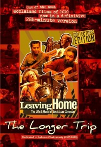 Leaving Home – The Life and Music of Indian Ocean (2010)