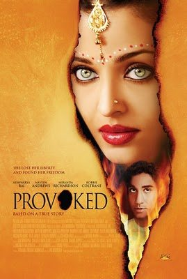 Provoked – A True Story (2006)