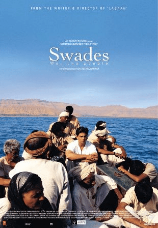 Swades – We, the People (2004)