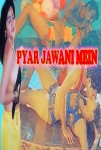 Pyaar Jawani Mein Hot Hindi Movie