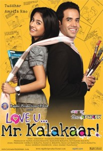 Love U… Mr. Kalakaar! (2011)