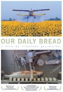 Our Daily Bread (2005) – Documentary