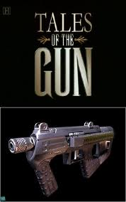 Tales of the Gun – The Making of a Gun (2010) – Documentary