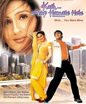 Kash… Aap Hamare Hote (2003)