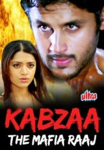 Kabzaa – The Mafia Raaj (2008)