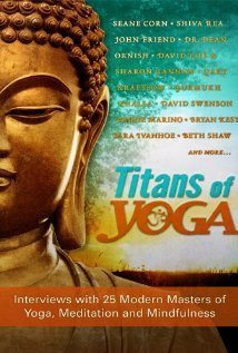 Titans of Yoga (2010) – Documentary
