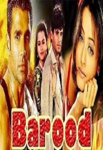Barood – The Fire of Love Story