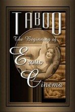 Taboo – The Beginning of Erotic Cinema (2004) – Documentary