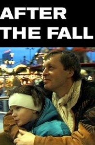 After the Fall (2000) – Documentary
