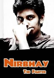 Nirbhay The Fighter (2011)