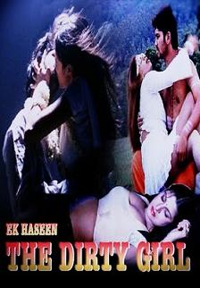 Ek Haseen – The Dirty Girl (2010)