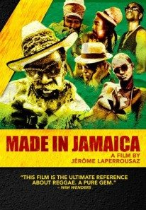 Made in Jamaica (2006) – Documentary