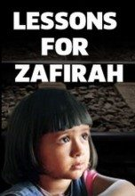 Lessons for Zafirah (2011) – Documentary