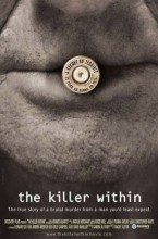 The Killer Within (2006) – Documentary