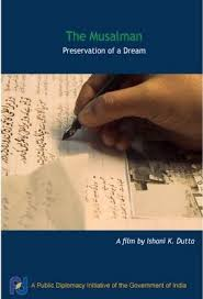 The Musalman: Preservation of a Dream (2011) – Documentary