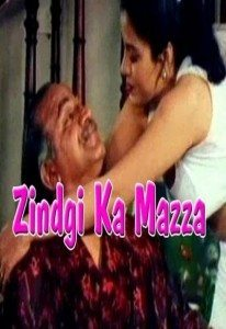 Zindgi Ka Mazza Hot Hindi Movie