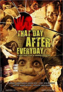 That Day After Every Day (2013) – Short Film