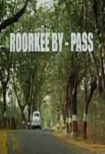 Roorkee By-Pass (2008) – Short Film