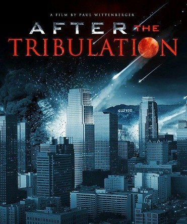 After the Tribulation (2012) – Documentary