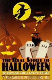 The Real Story of Halloween (2010) – Documentary