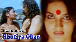Bhutiya Ghar Hot Hindi Movie