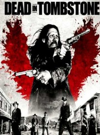 Dead in Tombstone (2013) (In Hindi)