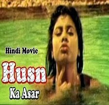Husn Ka Asar Hot Hindi Movie