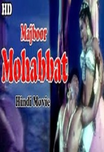 Majboor Mohabbat Hot Hindi Movie