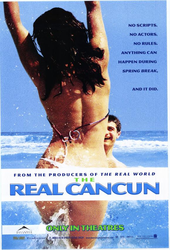 The Real Cancun (2003) – Documentary