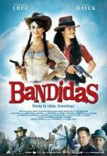 Bandidas (2006) (In Hindi)