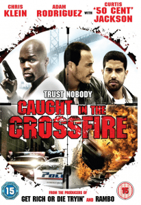 Caught in the Crossfire (2010) (In Hindi)