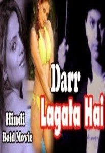 Darr Lagata Hai Hot Hindi Movie