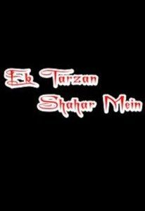 Ek Tarzan Shahar Mein (2002) (In Hindi)