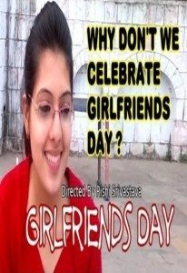 Girlfriend Diwas – Short Film