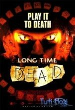 Long Time Dead (2002) (In Hindi)