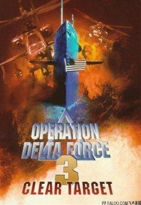 Operation Delta Force 3 – Clear Target (1998) (In Hindi)