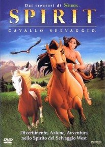Spirit – Stallion of the Cimarron (2002) (In Hindi)