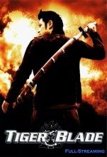 The Tiger Blade (2005) (In Hindi)