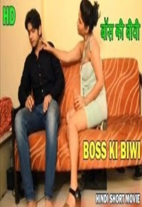 Boss Ki Biwi – Short Film