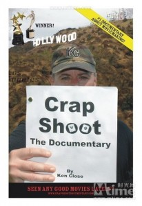 Crap Shoot (2008) – Documentary