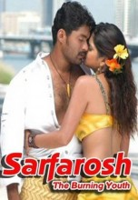 Sarfarosh The Burning Youth (Asadhyudu) (2006)